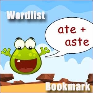 ate and aste words